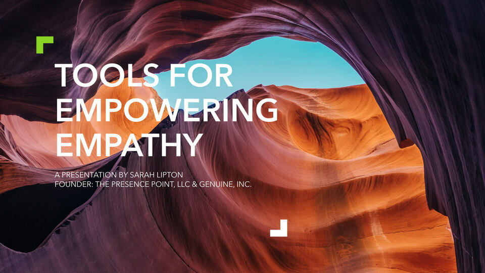 Tools for Empowering Empathy